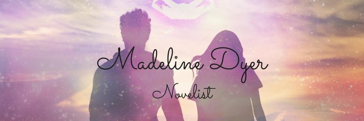 Madeline Dyer
